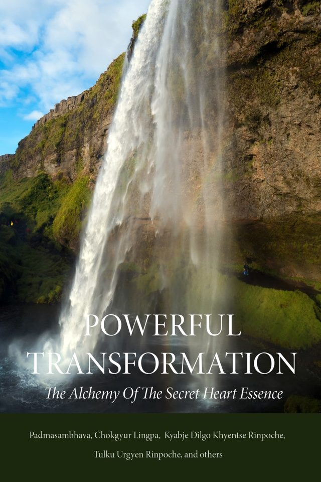 Powerful Transformation - The alchemy of the secret heart essence